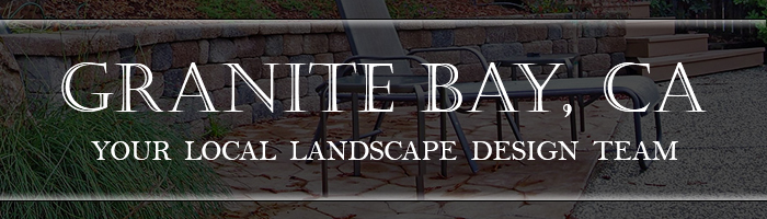 Granite Bay Landscape Design